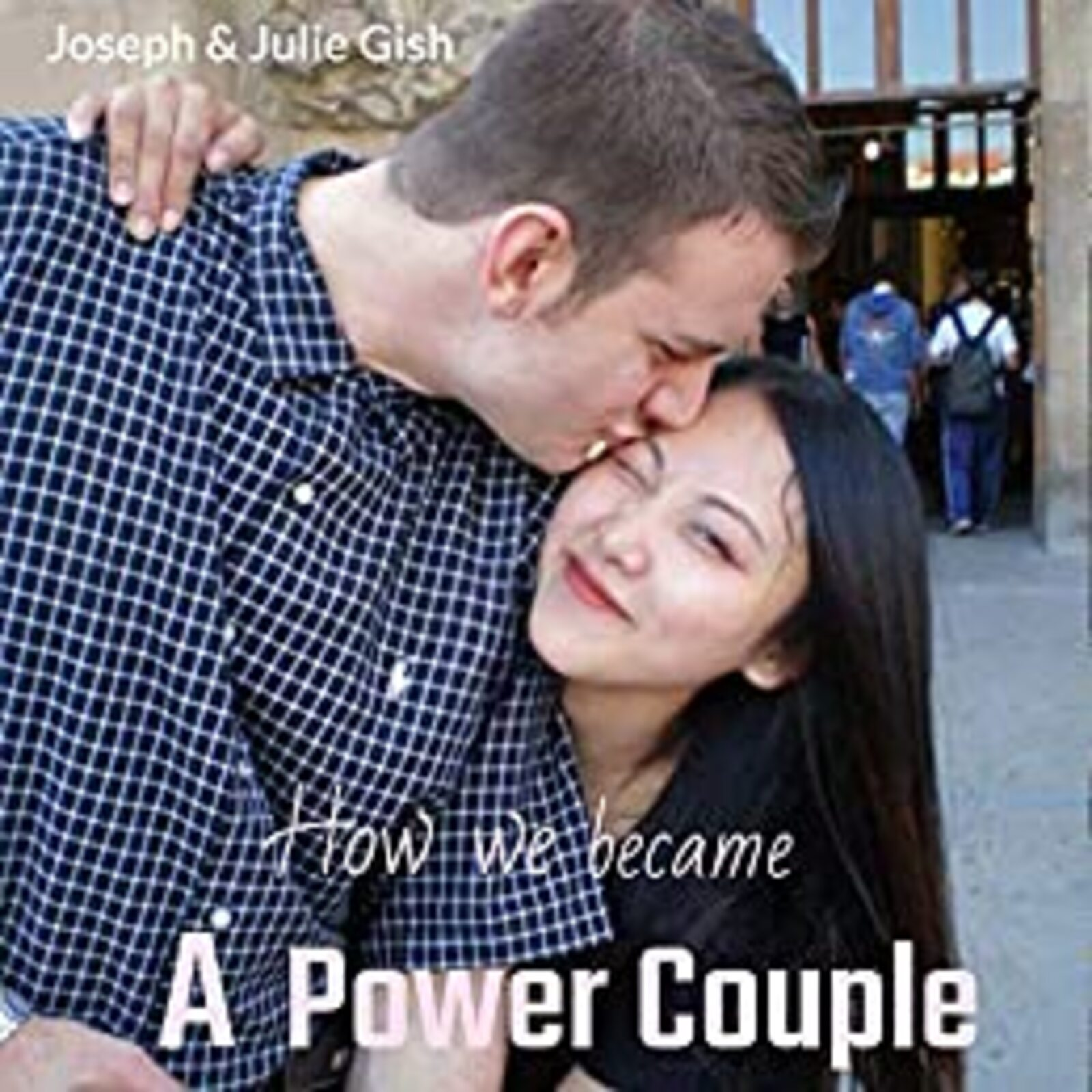The Impossible Love Story of Joseph Gish & His Wife Julie Gish.