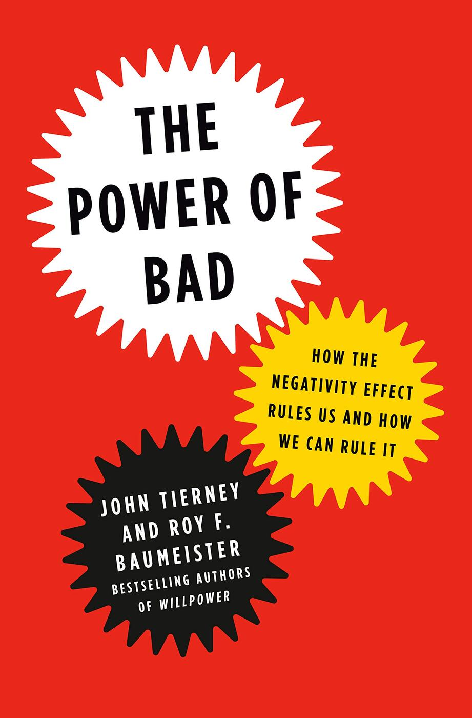 The Power of Bad by John Tierney