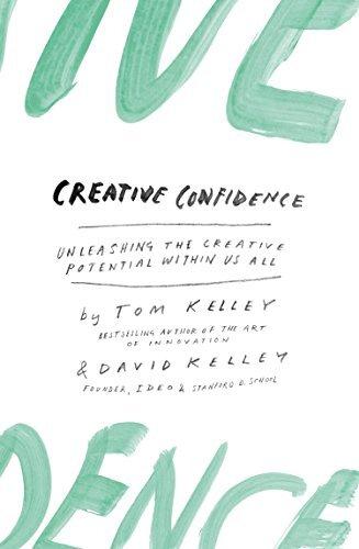 Creative Confidence Book Review