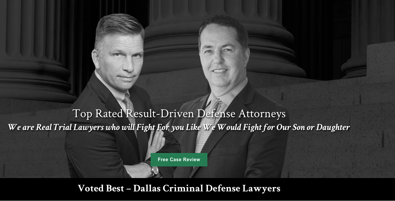 Voted Best Dallas Criminal Defense Lawyers