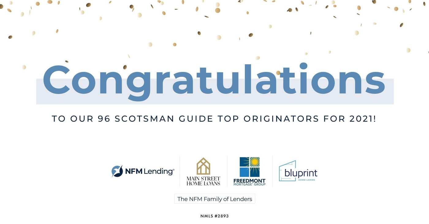 Nearly 100 NFM Lending Loan Originators named Scotsman Guide Top Originators 2021