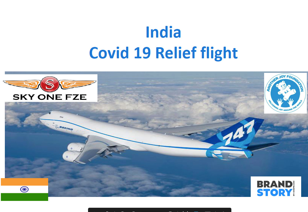 COVID Relief to India – KISS PR Brand Story Announce Partnership With Another Joy Foundation – Sam Sayani Airlifts 50 Tonnes of Medical Supplies on 747 to India