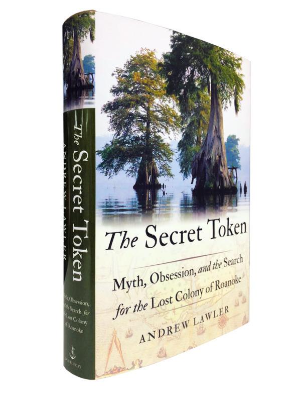 Andrew Lawler - Lost Colony of Roanoke