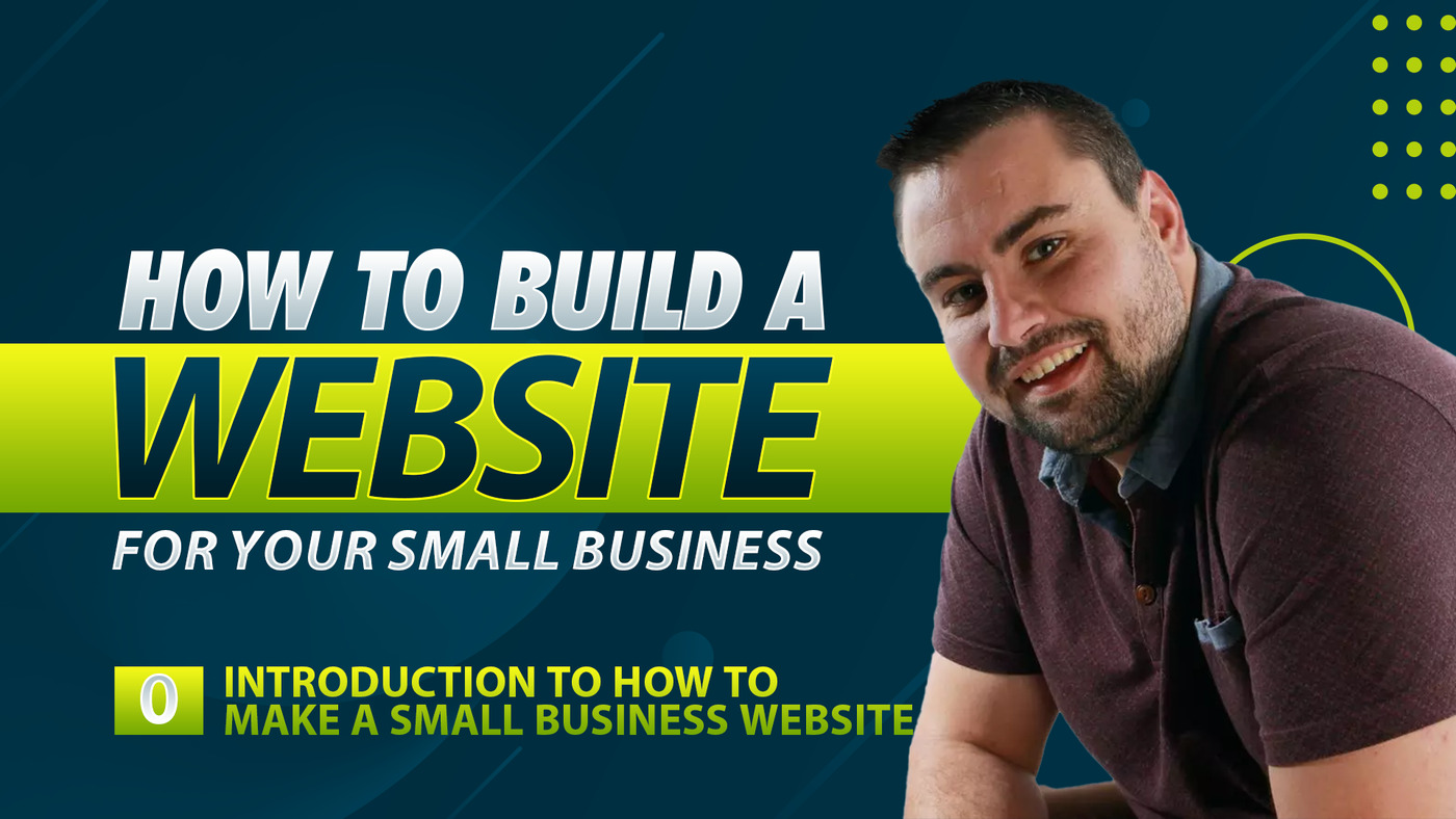 How to Build a Website for Your Small Business