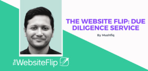 TheWebsiteFlip.com Partners with Motion Invest to Offer 3rd Party Due Diligence Services