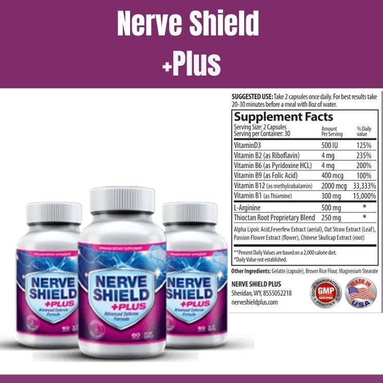 Nerve Shield Plus Supports Nerves Health or Fake Formula? Report by 2021.Reviews