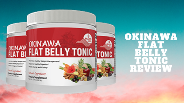 Okinawa Flat Belly Tonic Reviews 2021 - Real Japanese Tonic or Fake Powder Drink Supplement?