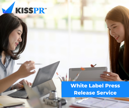 How SEO Agencies Can Benefit From KISS PR White Label Press Release Service