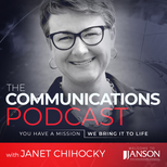 The Communications Podcast with Janet Chihocky
