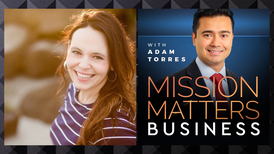 Natalie Standridge was interviewed on the Mission Matters Business Podcast by Adam Torres.