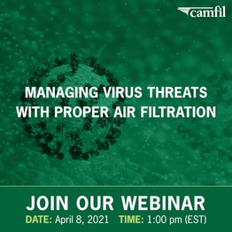 Join Air Filtration Experts from Camfil to Learn About Virus Protection Strategies