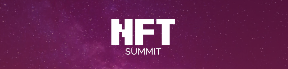 NFT Summit to Bring Together Leading Global NFT Ecosystem